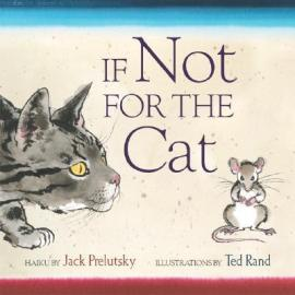 if-not-for-the-cat-by-prelutsky