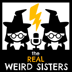 Real Weird Sisters