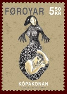 A postage stamp with a sepia-toned background. At the top is the word Foroyar. In the top left is the price: 5.50 kr. At the bottom is the word Kopakonan. In the middle is a black and white drawing of a woman with a human head and torso and a mermaid-like tail. Her entire body is black, with a pattern of white rings. The bottom of her tail curls around the torso of a sleeping human man.