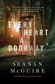 Cover of Every Heart a Doorway. A simple wooden door stands, slightly ajar, in the middle of a sunlit green forest. The door doesn't lead anywhere in particular; you just see the forest itself through the opening.