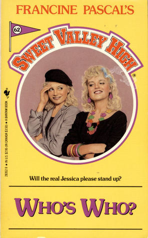 "Buttery yellow cover of SVH book 62, ""Who's Who?"" The red, letter-jacket-style series title curves around a circle in the center of the cover. Inside the circle, Elizabeth and Jessica stand against a pinkish-brown background. Elizabeth, on the left, is wearing a grey dinner jacket on top of a black top or dress that cuts straight across the chest. She's wearing a black beret over curly, pale blond hair. Her left arm is folded across her middle, supporting her right elbow. Her right hand is shading her right eye, like she's exasperated or embarrassed, and she's looking over her shoulder at Jessica, with an amusedly embarrassed smile. Jessica, meanwhile, is grinning confidently to the lower-left corner of the book, her arms crossed to show a series of multicolored bangles. She's wearing a simple, three-quarter-sleeved black dress punctuated by a wild statement necklace made up of multicolored fish. She has a pale blue streak in her curly, pale-blond hair. The tag-line under the circle reads: ""Will the real Jessica please stand up?"" and the book title is in large purple letters at the bottom of the cover."