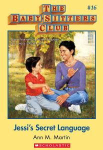 "Cover of Babysitters Club number 16: Jessi's Secret Language.  A sunny yellow border surrounds a square portrait of a pre-teen girl and a younger boy.  The girl is Black, and has her dark hair pulled back in a bun.  She is making a sign with her right hand against her chest -- she's making a fist, with only her pinky sticking up, towards her left shoulder.  The boy is white, with dark hair.  He is kneeling and making another sign with his hands -- the fingers of his right hand are ""walking"" across the palm of his left hand.  They are sitting in a park with large deciduous trees, in the daytime."