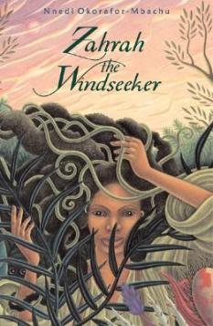 Cover of Zahrah the Windseeker, by Nnedi Okorafor.  A girl with long black hair faces the audience.  Her hair flows up and to the left, and is covered in swirling light green vines.  In front of her are two dark green ferns.  Behind her and at the right edge of the cover is a thin tree with sparse leaves, and a sky at dawn or twilight, with shades of pink, orange, and yellow.