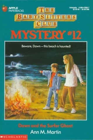 "Cover of The Baby-Sitters Club Mystery 12, Dawn and the Surfer Ghost.  The background is a dark sea green, with the series title and the words ""Mystery #12"" in red letters.  The square inset painting is a beach scene at night, with the top half of a moon peeking out from behind a cloud.  There's a blazing bonfire in the bottom left corner and two kids standing to the right of it, facing the fire.    The younger child, closest to the fire, is wearing a pale blue jean jacket over a red-orange long-sleeved top, pale blue jeans, and white tennis shoes.  He's pointing at the horizon, where you see the glowing silhouette of a surfer.    An older girl stands next to the boy.  She's wearing a long-sleeved white top over dark khaki pants and white tennis shoes.  She places her right hand on the boy's shoulder, staring out at the water with a surprised and concerned expression."