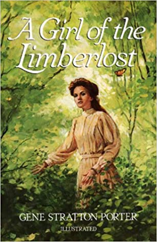 Cover of Girl of the Limberlost, by Gene Stratton-Porter