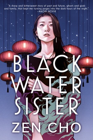 Cover of Black Water Sister, by Zen Cho. A woman with long straight dark hair faces the reader, staring at something over our heads, one hand clutching at her other arm as wisps of smoke twist around her body. Behind her is a starry night sky and a cluster of hanging Chinese lanterns.